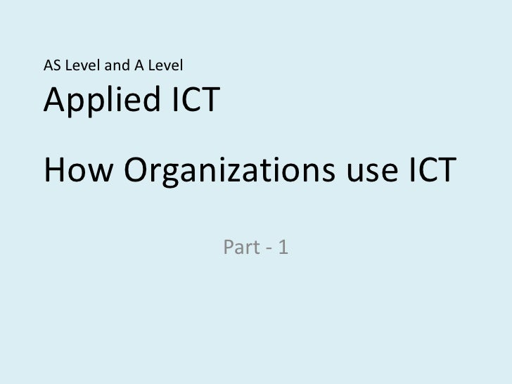 How organizations use ICT