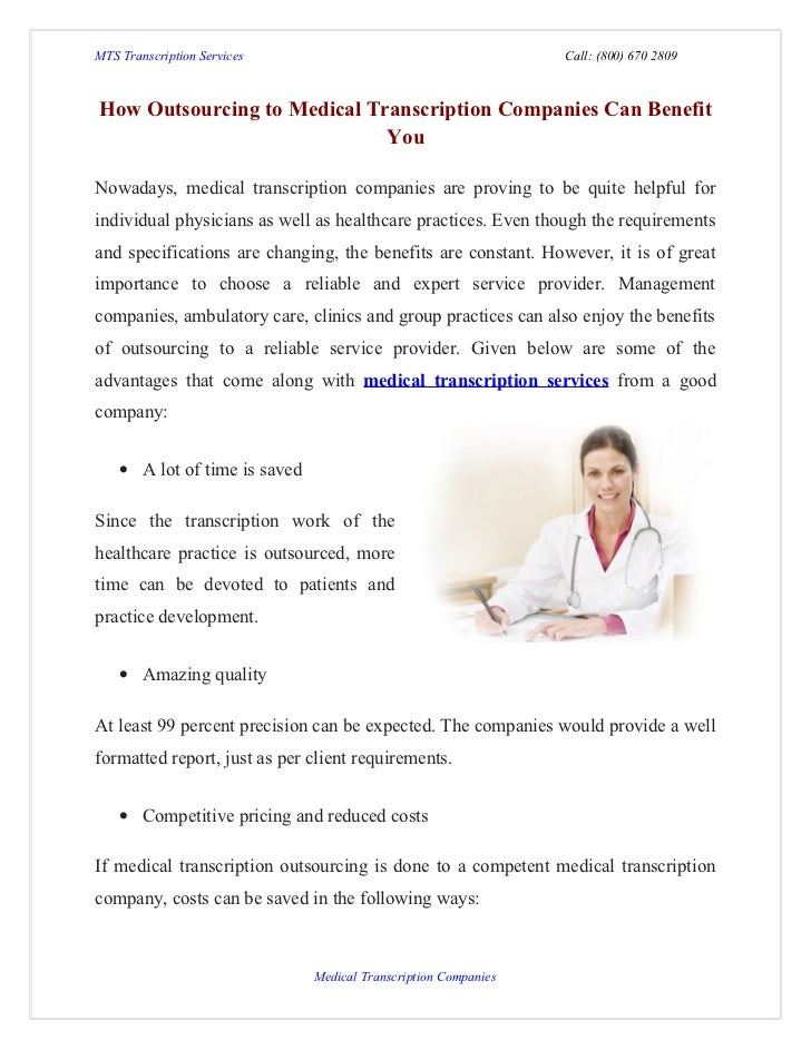 MTS Transcription Services                                       Call: (800) 670 2809How Outsourcing to Medical Transcript...