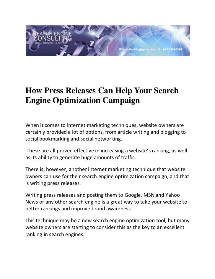 How Press Releases Can Help Your SearchEngine Optimization CampaignWhenitcomestointernetmarketingtechniques,webs...