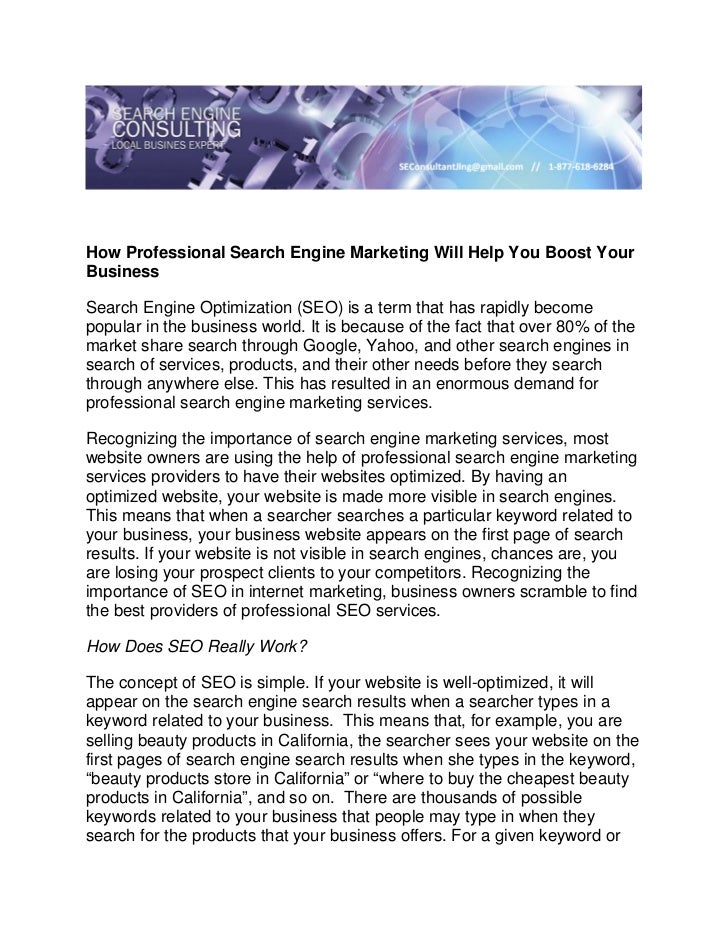 How Professional Search Engine Marketing Will Help You Boost YourBusinessSearch Engine Optimization (SEO) is a term that h...