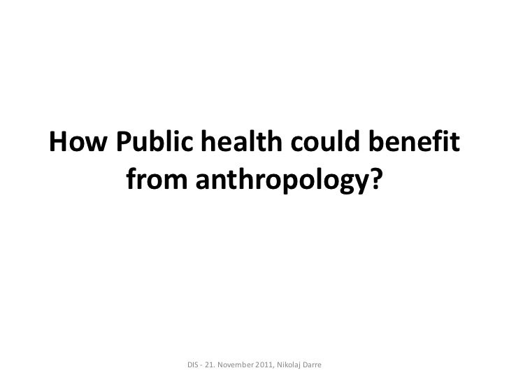 How Public Health Could Benefit From Anthropology