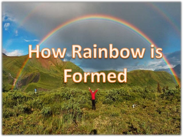 How rainbow is formed
