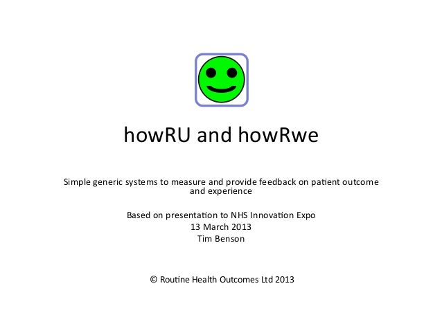 howRU                   howRU and howRwe Simple generic systems to measure and provide feedback on ...