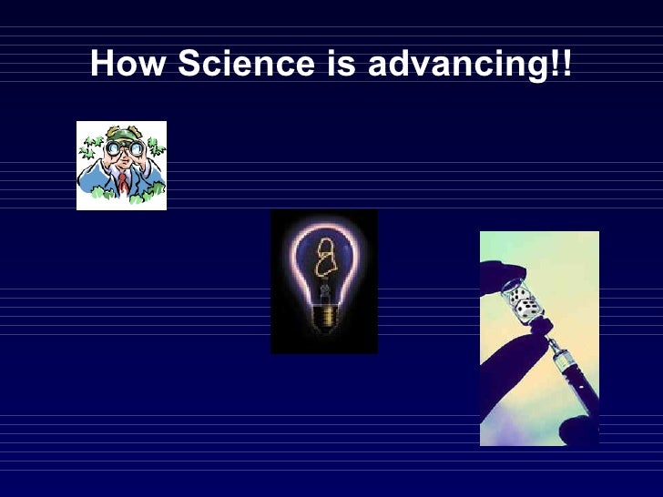 How Science is advancing!!