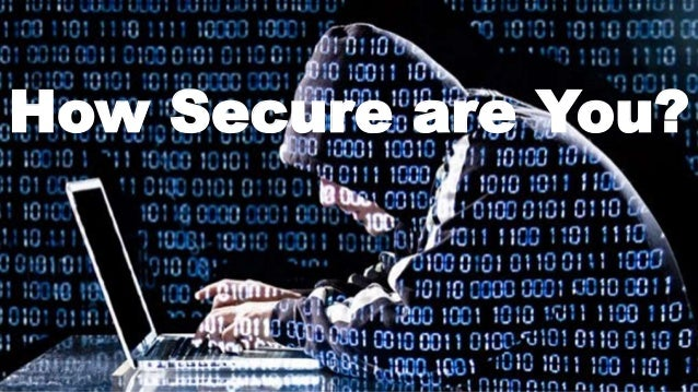 How Secure are You?