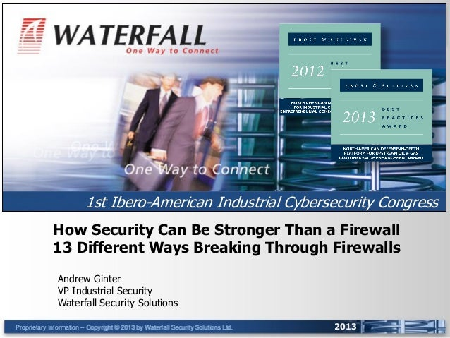 How Security can be stronger than a Firewall: 13 different ways breaking through firewalls
