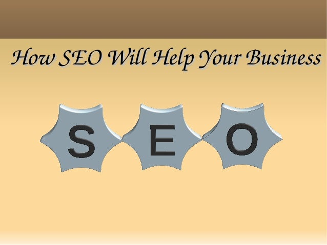 How SEO Will Help Your Business
