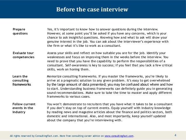 consulting firm interview case study All management consultancy firms, and many other city organisations, use case studies as part of their interview process in a case study the applicant is given a.