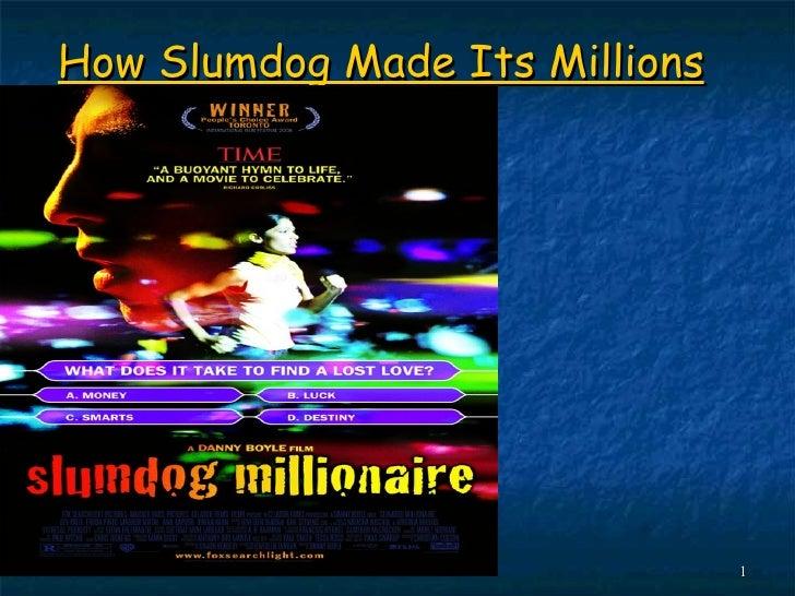How Slumdog Made Its Millions