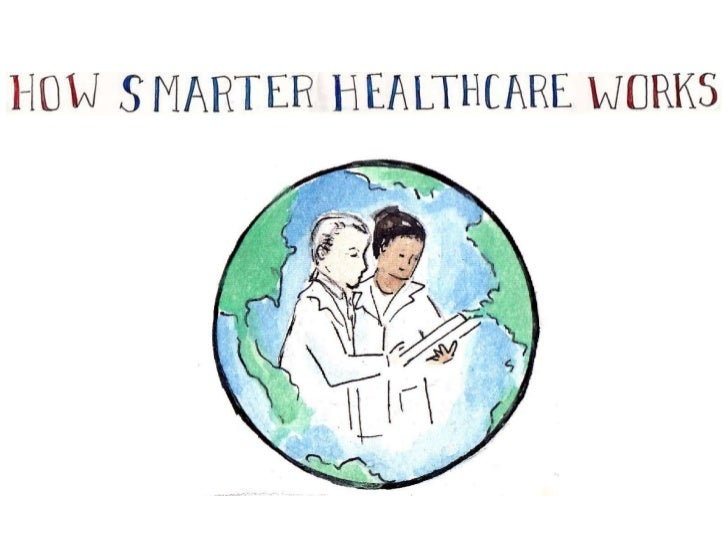 How Smarter Healthcare Works