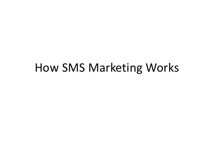 How SMS Marketing Works<br />
