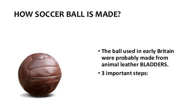 HOW SOCCER BALL...