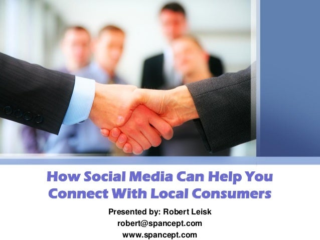 How Social Media Can Help You Connect With Local Consumers