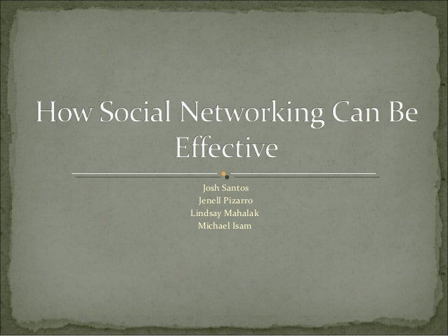 How social networking can be effective final draft[1]