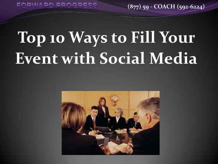 Top 10 Ways to Fill Your Event with Social Media<br />