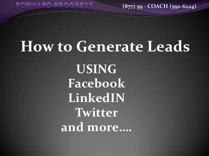 How Social Networks Generate Leads   2009 New2   Event Version   Fp   Gurnee Ii
