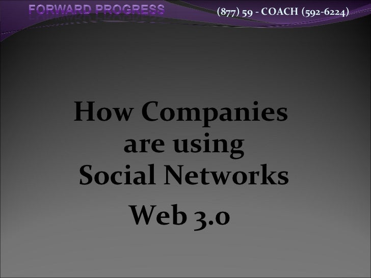 How Companies  are using Social Networks Web 3.0