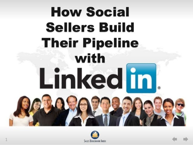How Social Sellers Build Their Pipeline with LinkedIn
