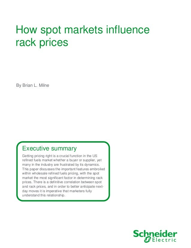 How spot markets influence rack prices Executive summary Getting pricing right is a crucial function in the US refined fue...