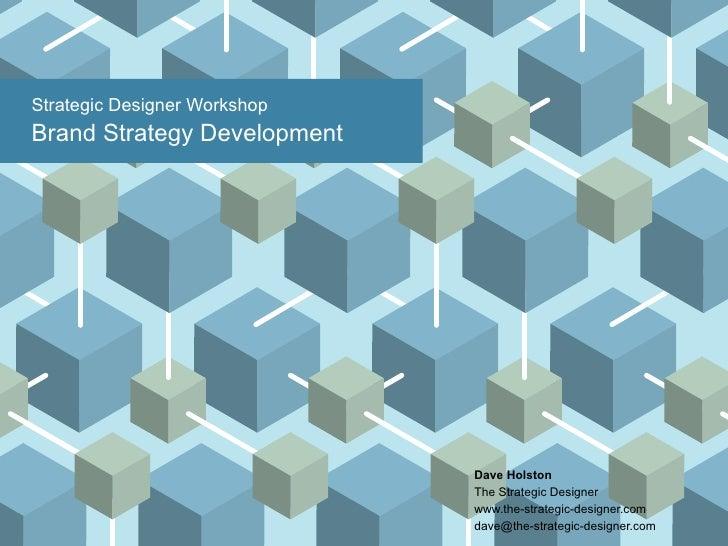 The Strategic Designer Brand Strategy Development Workshop