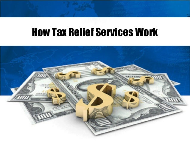 How Tax Relief Services Work