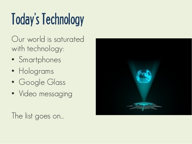 How has technology changed society today?