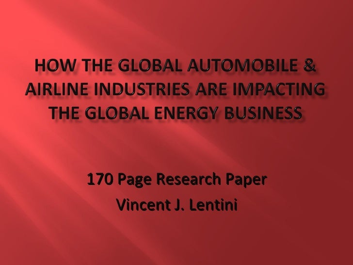 How The Global Automobile & Airline Industries Are Impacting The Global Energy Business