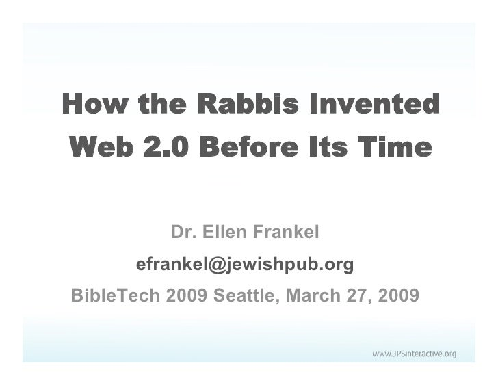 How the Rabbis Invented Web2.0 Before Their Time