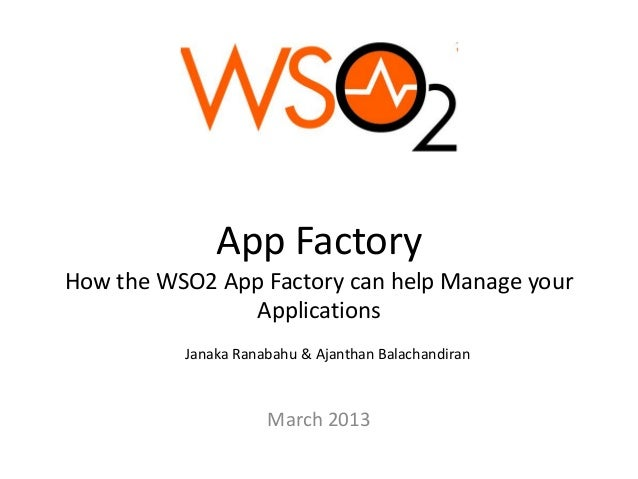 How the WSO2 App factory can help Manage your Applications