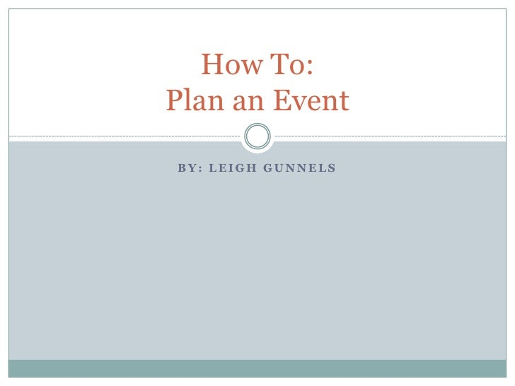 How To: Plan an Event
