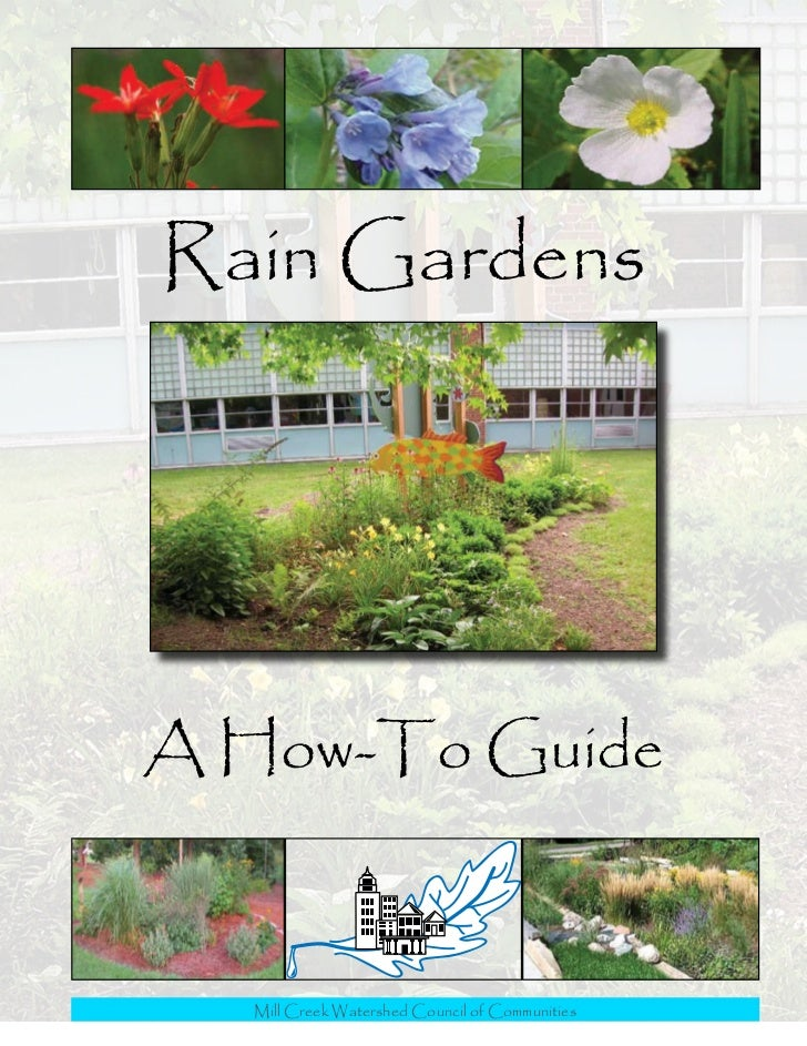 Rain GardensA How-To Guide  Mill Creek Watershed Council of Communities