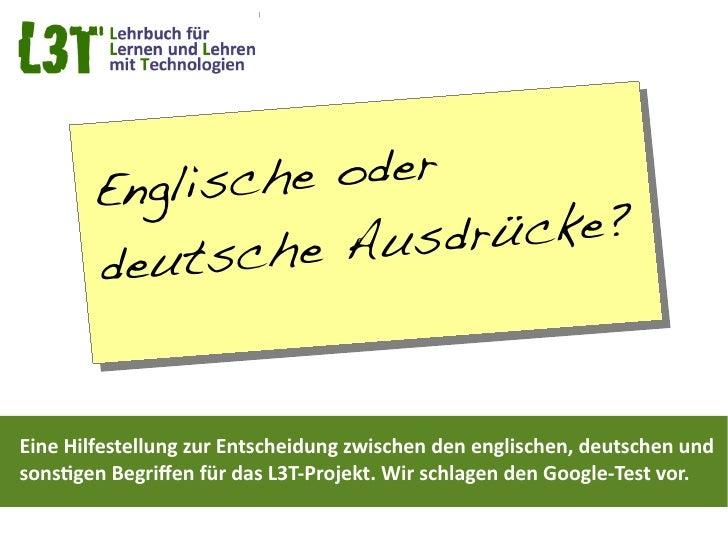 (L3T) Englische oder deutsche Ausdrücke?
