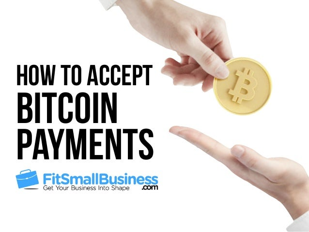 How To Accept Bitcoin At Your Business