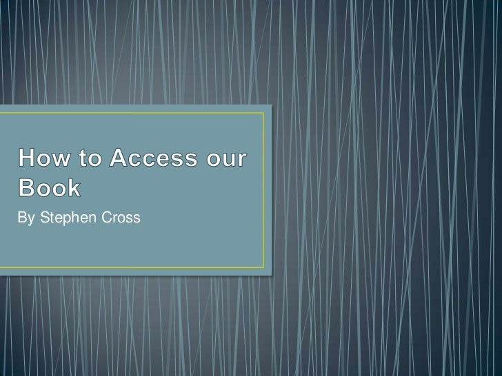 How to access our book