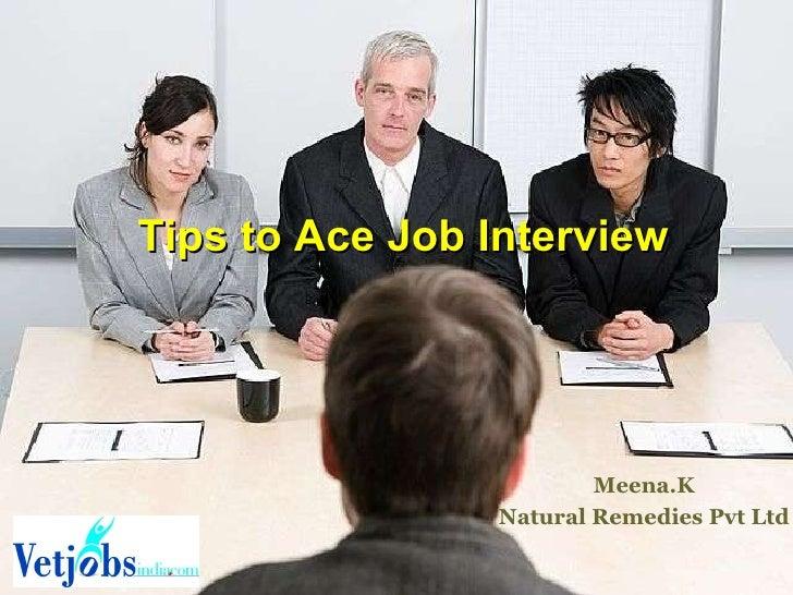Tips to Ace Job Interview Meena.K Natural Remedies Pvt Ltd