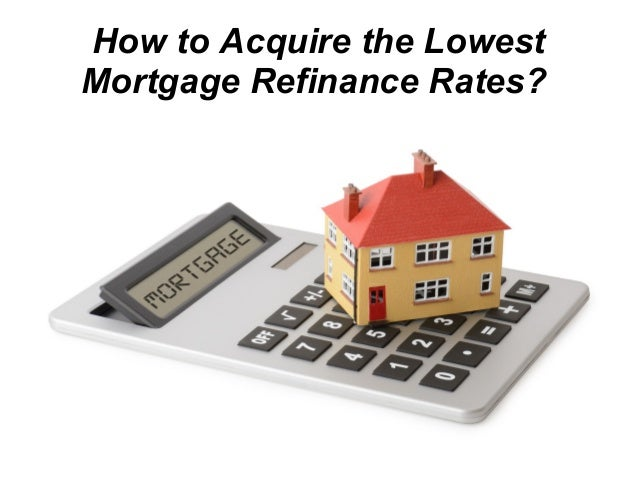 How To Acquire The Lowest Mortgage Refinance Rates?. Network Discovery Software Culinary School Dc. Masters Degree In Clinical Psychology Online. Best Roth Ira Accounts Nantucket Pest Control. Virtual Private Server Hosting Reviews. Moving Cleaning Service Rapid Prototype Design. Best Double Edge Razor Blades For Sensitive Skin. Audience Polling Systems Ho6 Insurance Policy. Interlochen Health And Rehabilitation Center
