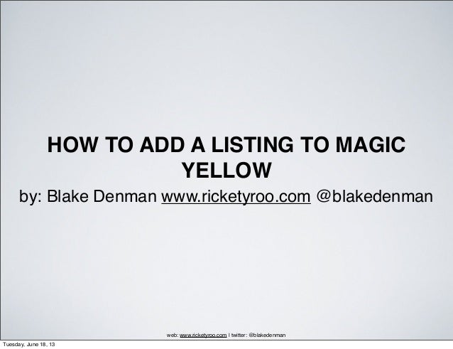 How To Add A Listing To Magic Yellow