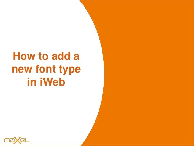 iWEB s How to add a new font type in iWeb