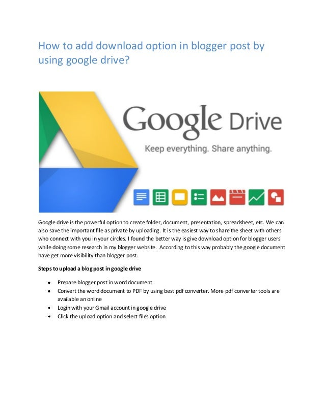 How to add download option in blogger post by using google drive? Google drive is the powerful option to create folder, do...