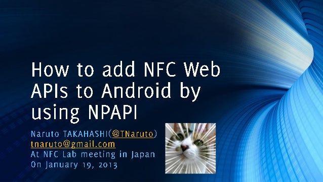 How to add nfc web api to android by using npapi