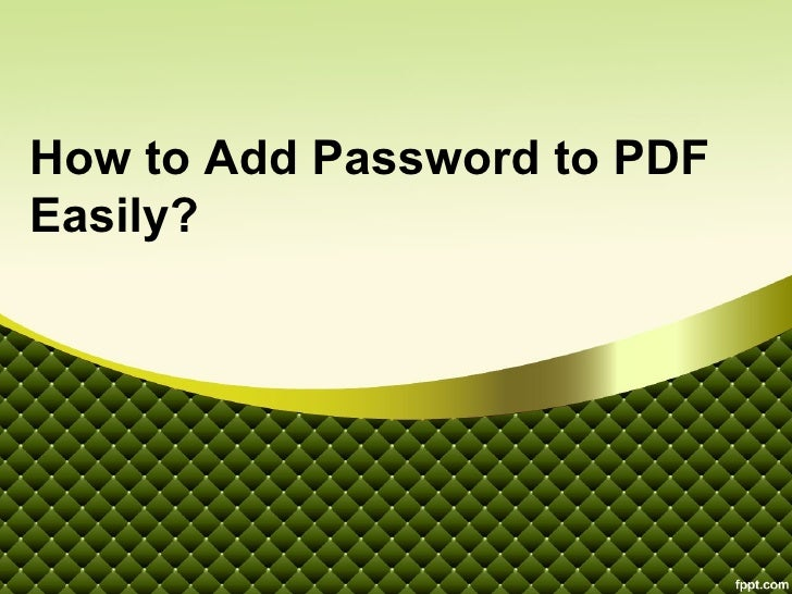 How to Add Password to PDFEasily?