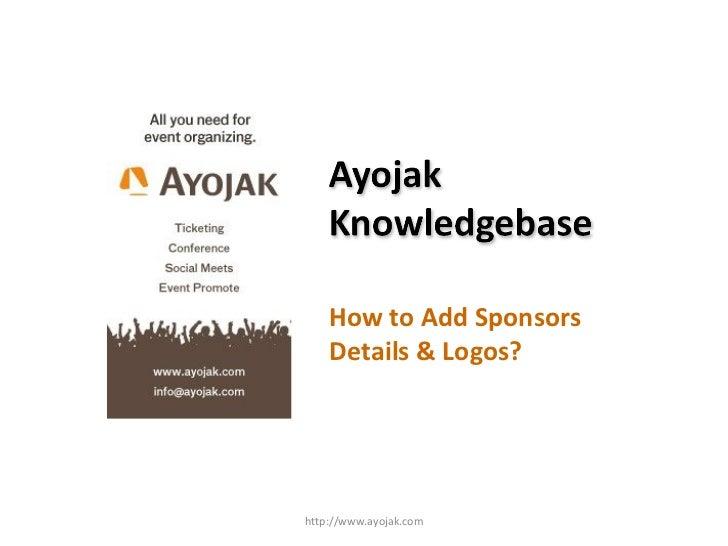 How to Add Sponsors Details & Logos? http://www.ayojak.com