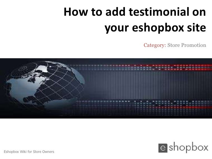 How to add testimonial on                                        your eshopbox site                                       ...