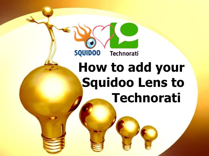 Add Squidoo lens to Technorati
