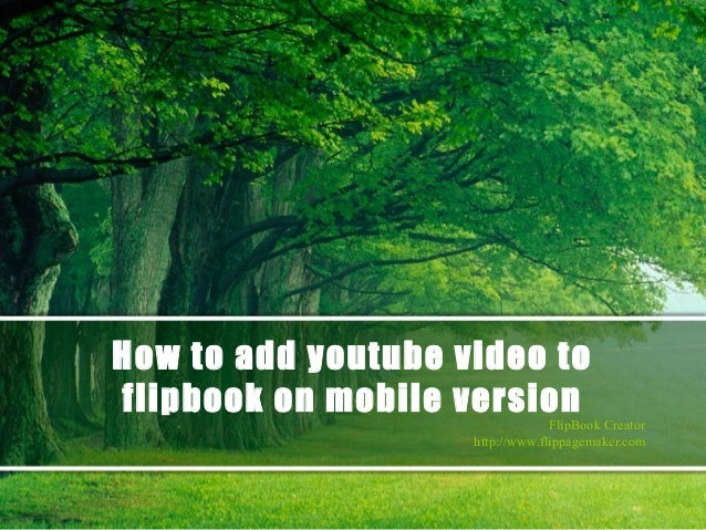 How to add youtube video to flipbook on mobile version  FlipBook Creator http://www.flippagemaker.com