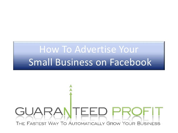 How To Advertise Your Small Business on Facebook<br />