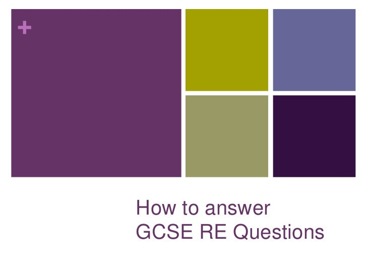 +    How to answer    GCSE RE Questions