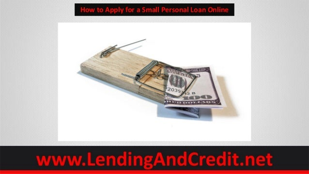 How to Apply for a Small Personal Loan Online