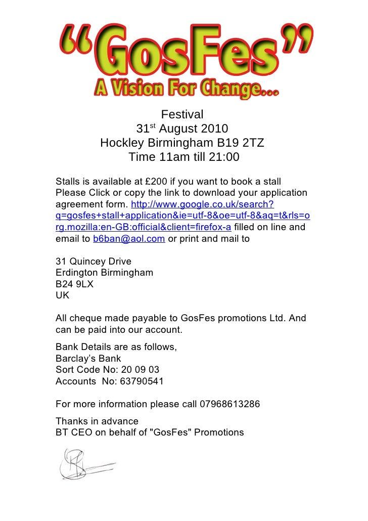 Festival                 31st August 2010           Hockley Birmingham B19 2TZ               Time 11am till 21:00 Stalls i...