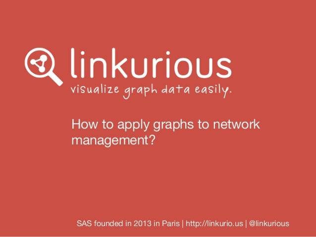 How to apply graphs to network management